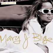 Share My World - Mary J. Blige - Mary J. Blige