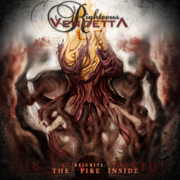 Reignite: The Fire Inside - Righteous Vendetta