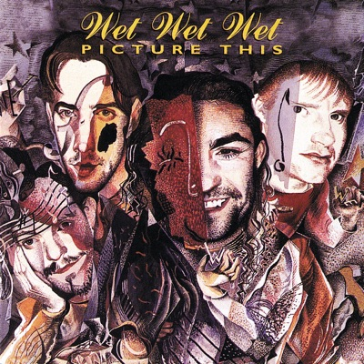 Picture This - Wet Wet Wet