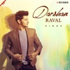 Darshan Raval Sings Single