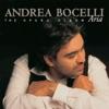 Aria - The Opera Album (Remastered), Andrea Bocelli, Orchestra del Maggio Musicale Fiorentino & Gianandrea Noseda