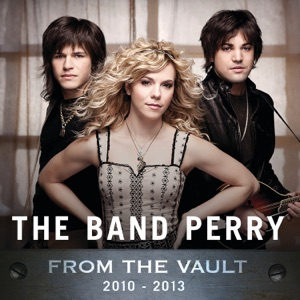 The Band Perry - Once Upon a Time