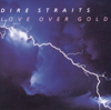 Love Over Gold (Remastered) - Dire Straits