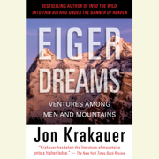 Eiger Dreams: Ventures Among Men and Mountains (Unabridged)