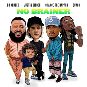 No Brainer (feat. Justin Bieber, Chance the Rapper & Quavo) - Single Mp3 Download