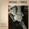 Michael J Tinker