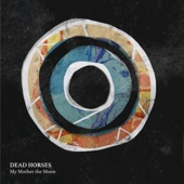 Dead Horses - Turntable