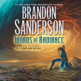 Words of Radiance: The Stormlight Archive, Book 2 (Unabridged) audiobook