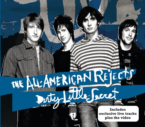 The All-American Rejects mit Dirty Little Secret