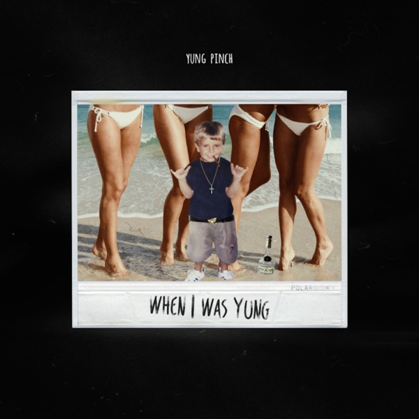 When I Was Yung - Single
