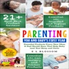 Parenting: You and Baby's First Year Products: Must-Have Products Every New Mom and Dad Should Have That Help Baby (and You) Sleep and Grow: Parenting: You And Baby, Book 1 (Unabridged)
