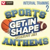 Get In Shape Workout Mix Sports Stadium Anthems Vol 2 Interval Training Workout 4 3 Format