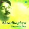 Shono Go Dakhin Haowa - Supratik Das mp3