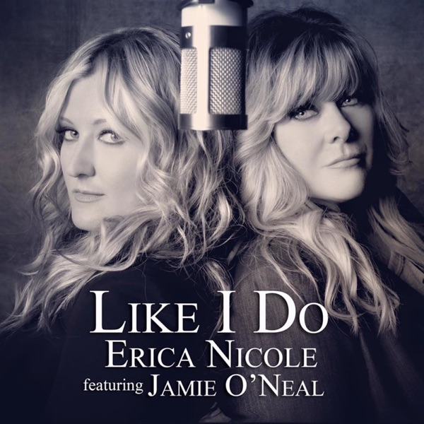 Like I Do (feat. Jamie O'Neal) - Single