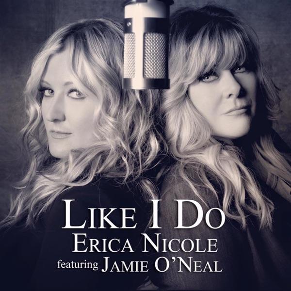 Like I Do (feat. Jamie O'Neal) - Single