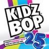 KIDZ BOP Kids - Kidz Bop 25 Album