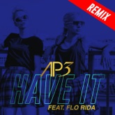 Have It (feat. Flo Rida) - Single