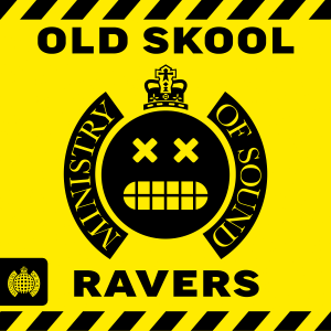 Various Artists - Old Skool Ravers - Ministry of Sound
