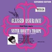 Sister Rosetta Tharpe - Rock Of Ages (feat. The Rosettes)