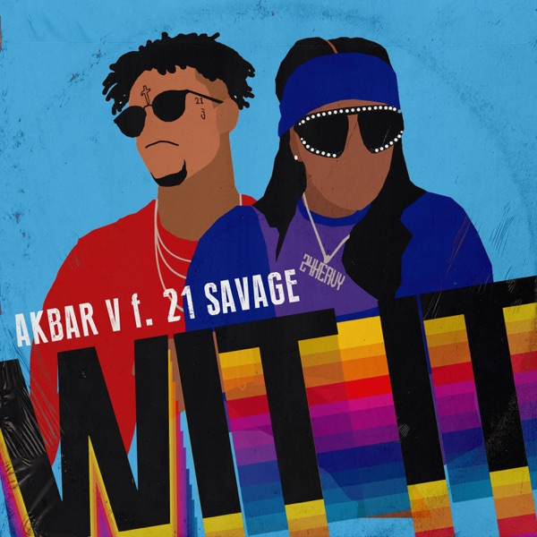 WIT IT (feat. 21 Savage) - Single