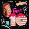François Pérusse - L'Album du peuple - Tome 10 artwork