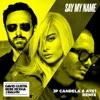 Say My Name (feat. Bebe Rexha & J Balvin) [JP Candela & ATK1 Remix] - Single, David Guetta