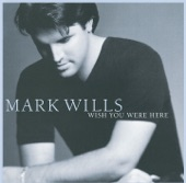 Mark Wills - The Last Memory