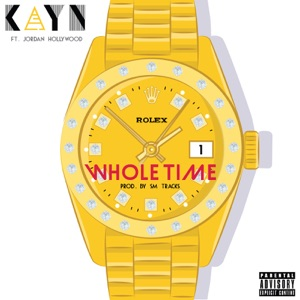 Whole Time (feat. Jordan Hollywood) - Single Mp3 Download