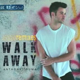 Walk Away (Remixes) - Single