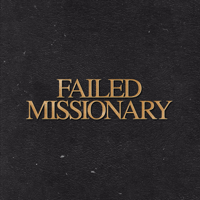 Podcast cover art for Failed Missionary