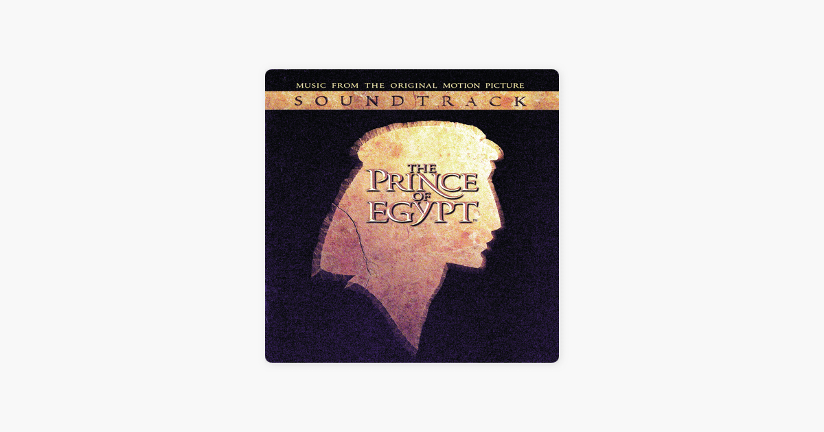 ‎The Prince of Egypt (Music from the Original Motion Picture Soundtrack) by  Various Artists