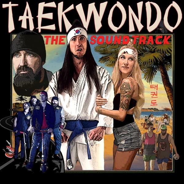 Taekwondo (Original Motion Picture Soundtrack) - EP
