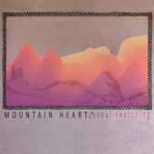 Mountain Heart - No Complaints