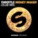 Money Maker (Club Mix) - Throttle