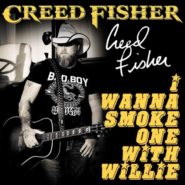 I Wanna Smoke One With Willie - Single