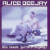 Alice Deejay - Everything Begins With an E ilustración