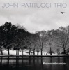 Remembrance, John Patitucci