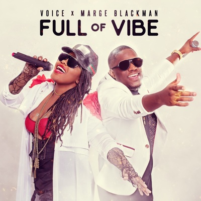 Full of Vibe - Voice & Marge Blackman song