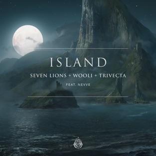 Seven Lions, Wooli & Trivecta – Island (feat. Nevve) – Single [iTunes Plus AAC M4A]