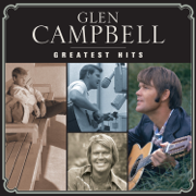Greatest Hits - Glen Campbell - Glen Campbell