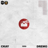 CKay - Gmail (feat. Dremo) - Single