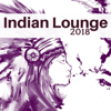 Indian Summer - Indian Lounge 2018 - Relaxing Asian Music for Meditation and Yoga kunstwerk