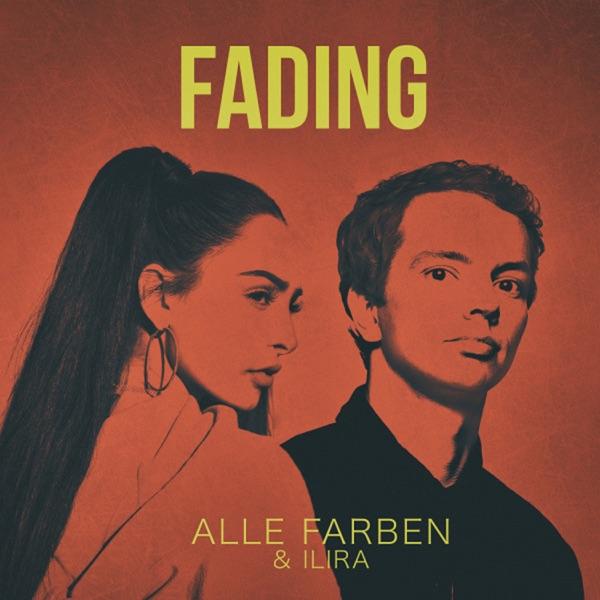 Alle Farben & Ilira Fading (2018)