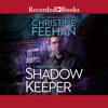Christine Feehan - Shadow Keeper (Unabridged)  artwork