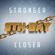 Stronger Closer - 8th Day