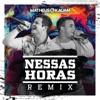 Nessas Horas Matheus Aleixo e Lucas Santos Remix Single