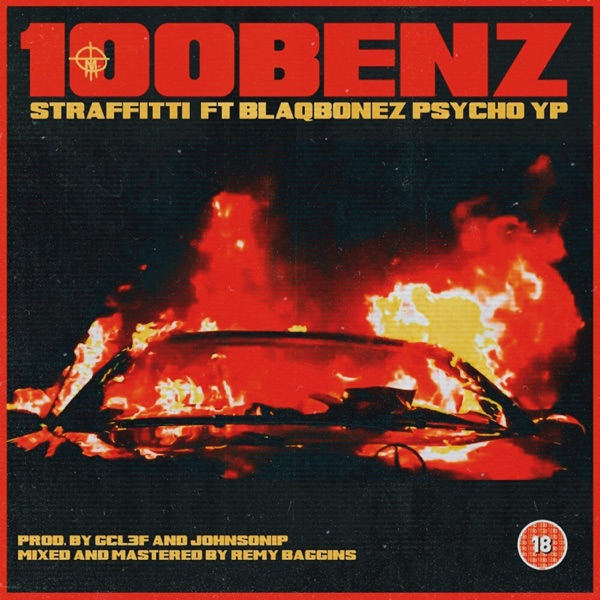 100benz (feat. Blaqbonez & Psychoyp) - Single