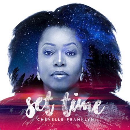 Chevelle Franklyn – Set Time – Tad's Record