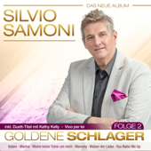 Silvio Samoni - Goldene Schlager - Folge 2