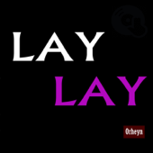 [Download] Lay Lay MP3